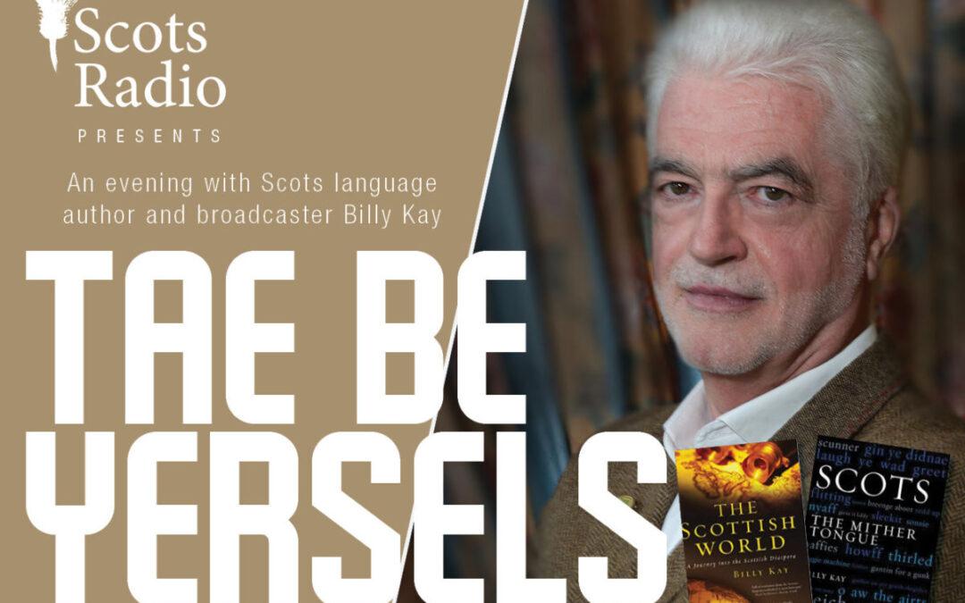 Billy Kay Seminar – Tae Be Yersels